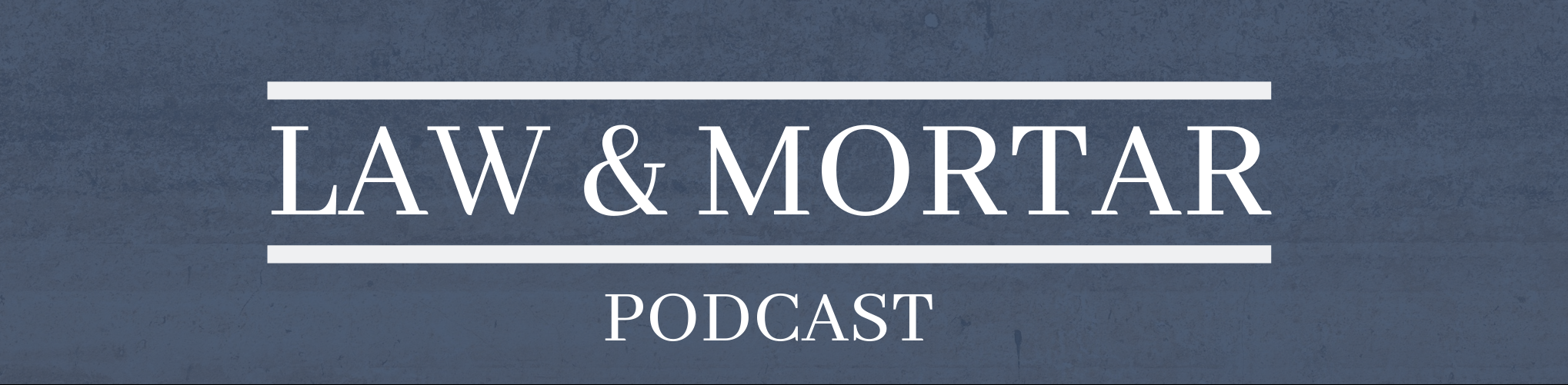 Law & Mortar Episode 29 featured image