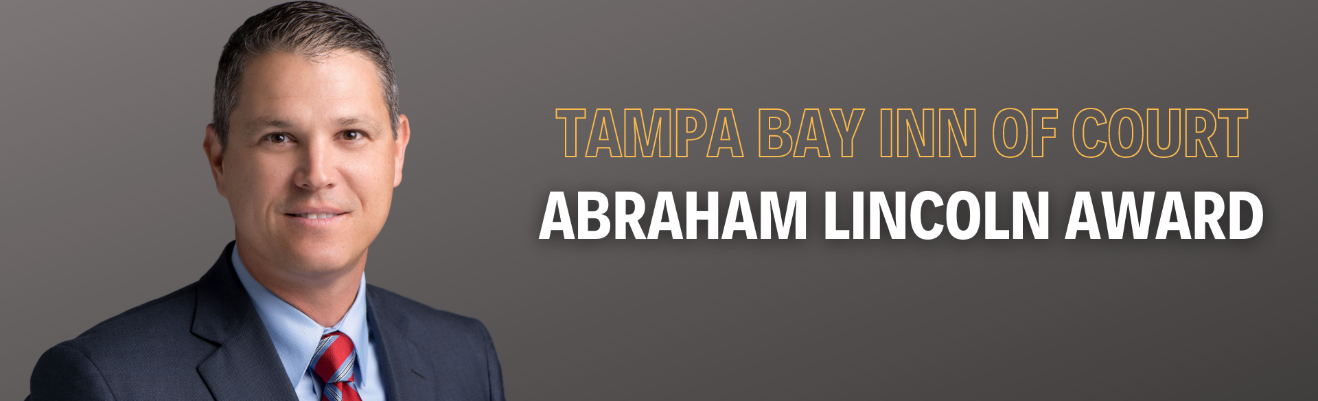 Brian Oblow is Recognized by the Tampa Bay American Inn of Court with the Abraham Lincoln Award featured image